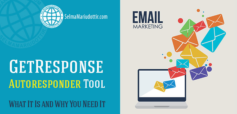 GetResponse Autoresponder Tool: What It Is and Why You Need It